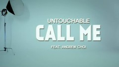 Call Me - Untouchable, Andrew Choi