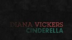 Cinderella (Lyric Video) - Diana Vickers
