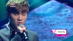 It's Not You + You Don't Know Love (131018 Music Bank) - K.will