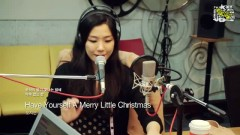 Have Yourself A Merry Little Christmas (131224 MBC Radio) - Oh Ji Eun