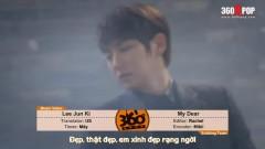 My Dear (Vietsub) - Lee Jun Ki