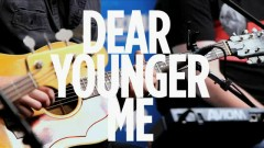 Dear Younger Me (Live At SiriusXM)