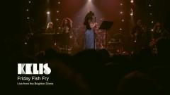 Friday Fish Fry (Live From Brighton Dome) - Kelis