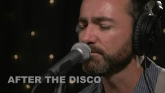 After The Disco (Live On KEXP)