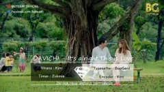 It's Ok, That's Love (Vietsub) - Davichi