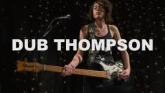 Epicondyles (Live On KEXP) - Dub Thompson