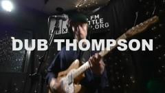 Lily Milk (Live On KEXP) - Dub Thompson