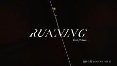 Running (ft.J.Sheon) - Ngoan Đồng MJ116