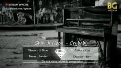 Cry Baby (Vietsub) - Shin Jihoon