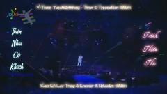 天涯孤客 / Thiên Nhai Cô Khách (Live) (Vietsub) - Trịnh Thiếu Thu