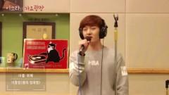 For You (141013 Lee So Ra Radio) - Chang Sub (BTOB)