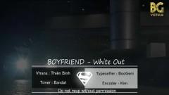 White Out (Vietsub) - Boyfriend