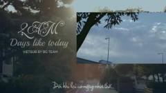 Days Like Today (Vietsub)