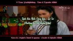 Tình Sâu Biển Càng Sâu (Lò Võ Thiếu Lâm OST) (Vietsub) - Lê Tư