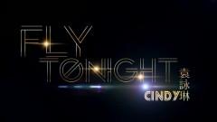 Fly Tonight - Viên Vịnh Lâm