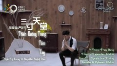 三寸天堂 / Thiên Đường Ba Tấc (Vietsub) - Ngô Kỳ Long, Nghiêm Nghệ Đan