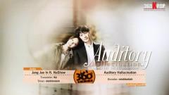 Auditory Hallucination (Vietsub) - Jang Jae In, NaShow