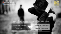 Just For One Day (Vietsub) - JeA, Baro