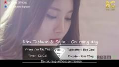 On Rainy Days (Vietsub) - Sojin, Kim Tae Bum