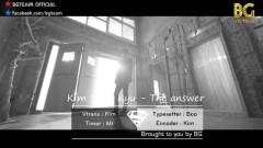 The Answer (Vietsub) - Kim Sung Kyu (Infinite)