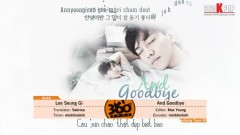 And Goodbye (Vietsub)