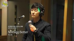 Nothing Better (150403 MBC Radio) - Park Ji Heon
