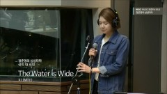 The Water Is Wide (150402 MBC Radio)