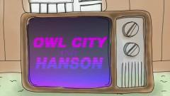Unbelievable - Owl City, Hanson