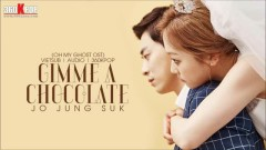 Gimme A Chocolate (Vietsub) - Jo Jung Suk