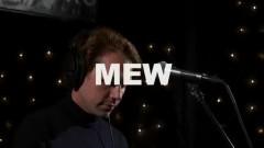 Satellites (Live On KEXP) - Mew