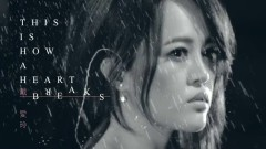 This is How A Heart Breaks - Đới Ái Linh