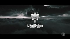 Feel So Alive - Sandaime J Soul Brothers