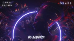 No Guidance (Audio) - Chris Brown, Drake
