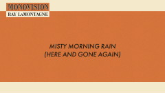 Misty Morning Rain (Lyric Video) - Ray LaMontagne