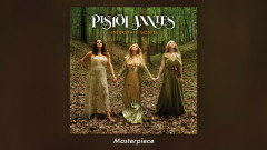 Masterpiece (Audio) - Pistol Annies