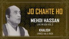 Jo Chahte Ho (Live) (Pseudo Video) - Mehdi Hassan