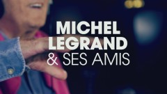 Michel Legrand & ses amis : l'histoire du projet (Making of) - Michel Legrand