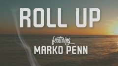 Roll Up (Lyric Video) - B.o.B, Marko Penn