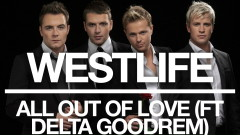 All Out of Love (Official Audio) - Westlife, Delta Goodrem