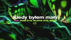 Kiedy Byłem Mały (Official Audio)