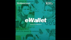eWallet (Official Audio) - Kiddominant, Cassper Nyovest