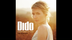 Everything to Lose (Fred Falke Radio Mix) [Audio] - Dido