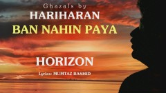 Ban Nahin Paya (Pseudo Video) - Hariharan