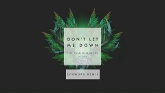 Don't Let Me Down (Ephwurd Remix - Audio) - The Chainsmokers, Daya