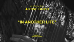 In Another Life (Sun Rooms Series) - Active Child