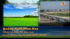 Quảng Ngãi Hôm Nay (Karaoke) - Triệu Lộc, Lưu Hiền Trinh