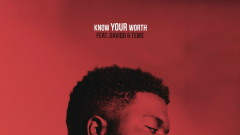 Know Your Worth (Audio) - Khalid, Disclosure, Davido, Tems