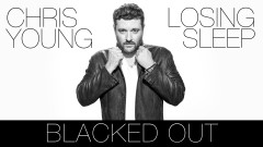 Blacked Out (Audio) - Chris Young