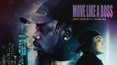 Move Like a Boss (Official Audio) - Fivio Foreign, Young M.A