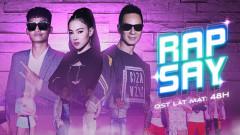 Rap Say (OST Lật Mặt: 48H) - Lý Hải, Mạc Văn Khoa, Cao Phương Thúy